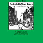 The Cricket in Times Square: A Novel-Ties Study Guide (Enh