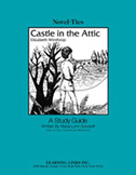 Castle in the Attic: A Novel-Ties Study Guide