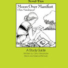 Moon Over Manifest: A Novel-Ties Study Guide