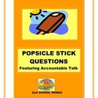 LIterature Circle Popsicle Stick Questions/Accountable Talk