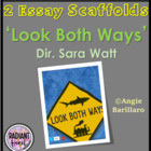 LOOK BOTH WAYS - DIR SARA WATT TWO ESSAY SCAFFOLDS