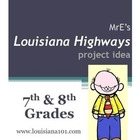 LOUISIANA - Louisiana's Highways