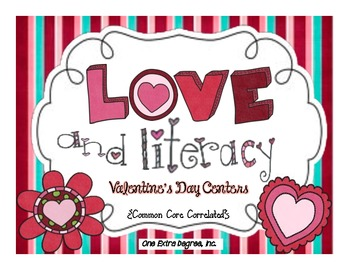 LOVE and Literacy: Valentine's Day Centers {Common Core Co