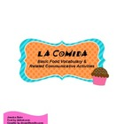 La Comida Spanish Food Unit Vocabulary List and Communicat