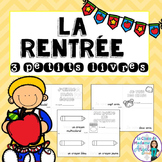 La Rentrée:  Back to School Emergent Readers in French - S