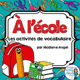 La Rentrée:  Back to School Vocabulary Activities in French
