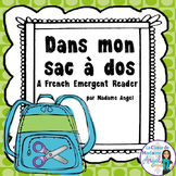 La Rentrée/Back to School:  French Emergent Reader: Dans m