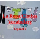 La Ropa Clothing Vocabulario PowerPoint