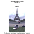 La Tour Eiffel ~ Powerful Ways to Begin Your Essay in a To