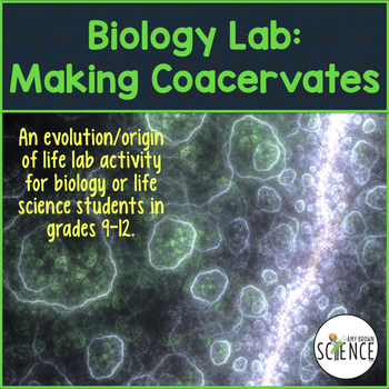 Lab: Making Coacervates (History of Life on Earth / Origin