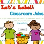 Label It! Classroom Jobs