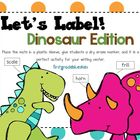 Label It! Dinosaur Edition!