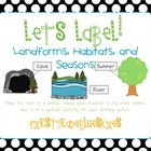 Label It! Landforms, Habitats, and Seasons