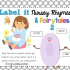 Label It Nursery Rhymes! (and fairytales, too)