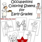 Labor Day/Career Day Occupation Coloring Sheets for Early Grades
