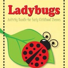 Ladybug:  Activity Bundle for Preschool and Kindergarten Themes