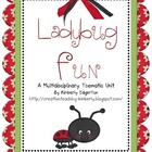 Ladybug Fun Multidisciplinary Thematic Unit
