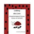 Ladybug Mini-Unit: Integrating balanced literacy, math, sc