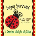 Ladybug Spin-a-Word:  Common Core CVC Word Game for Early