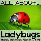 Ladybug Study Unit: Science, Math and Literacy Activities
