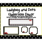 Ladybug and Dots Classroom Theme Decor
