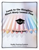 Lamb to the Slaughter by Roald Dahl Lesson Plan, Worksheet
