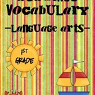Language Arts Academic Vocabulary Unit for 1st Grade Common Core