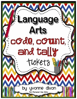 Language Arts Code, Count, and Tally Tickets