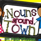 Language Arts - Nouns around Town