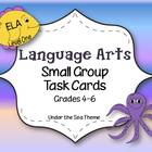 Language Arts Small Group Task Cards: Grades 4-6