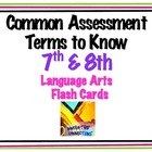 Language Arts Terms: 7th &amp; 8th Grade Test Prep Flash Cards