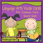 Language Arts Vocabulary Cards (Common Core - Kindergarten)