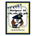 Helper H-Phonics Rule-ch, sh, th, ph (Common Core Reading: