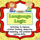 Language Logic - Fun activities in higher level critical thinking