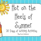 Last 20 Days of Writing: Hot on the Heels of Summer