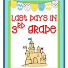 Last 3 Days in 3rd Grade! {End of the Year Activity for Third!}