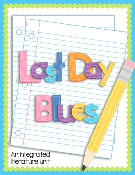 Last Day Blues - Complete Literature Unit