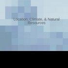 Latin America, Location, Climate, Natural Resources & Trade