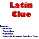 Latin Clue (Game) Lesson Plan: Ablatives of Means and Place Where