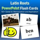 Latin Roots PowerPoint Flash Cards-Part 1