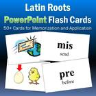 Latin Roots PowerPoint Flash Cards-Part 3