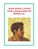 Latin: The Language of Rome Fun Worksheet #2