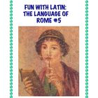 Latin: The Language of Rome Fun Worksheet #5