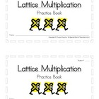 Lattice Multiplication: Student Practice Booklet