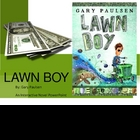"""Lawn Boy"", by Gary Paulsen, Interactive Novel PowerPoint"