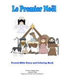 Le Premier Noel:  Christmas Nativity Story for French Learners