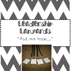 Leadership Lanyards {Leader in Me & 7 Habits}