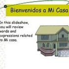 Learn Spanish - Mi Casa PowerPoint