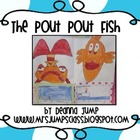 Learning Fun with the Pout-Pout Fish