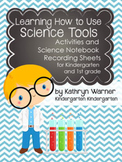 Learning How to Use Science Tools: Science Notebook Record